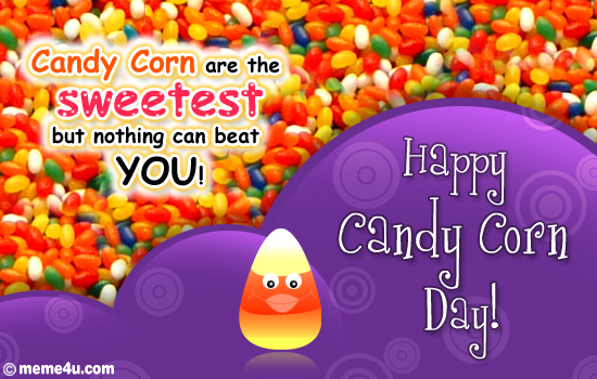 candy corn day card, free ecard on candy corn day, free card on candy corn day