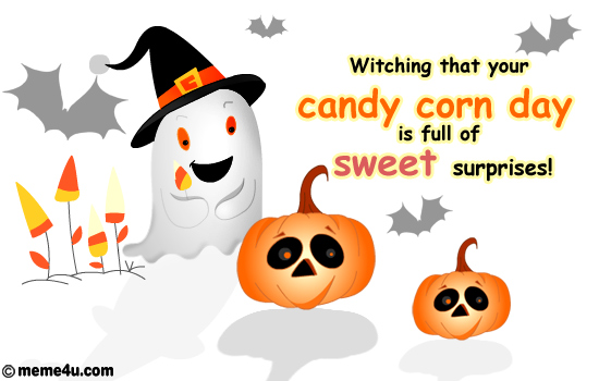 candy corn day ecard, candy corn day postcard, candy corn day cute cards