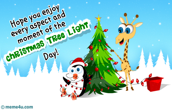 funny christmas tree light day card, christmas tree light day ecard for friend, funny christmas tree light day ecard
