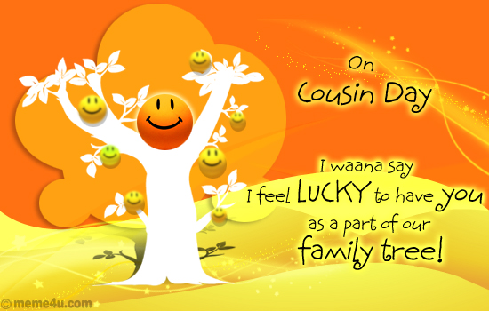 i feel lucky  cousin day cards  cousin day postcards  free, Birthday card