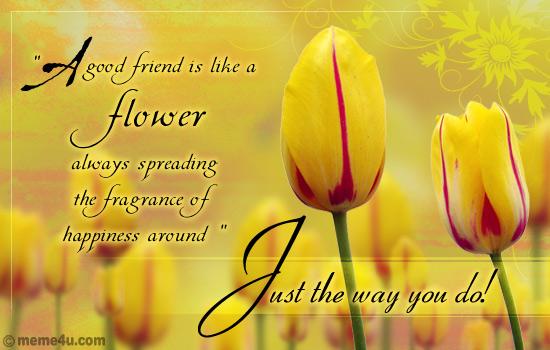 good friend flower