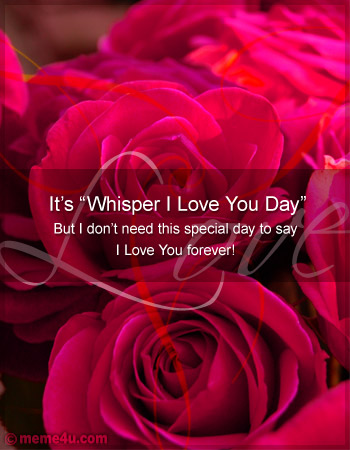 whisper i love you day floral ecard, love card with roses, whisper i love you day greeting