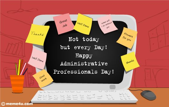 Appreciation noteadministrative professionals day cards today if you find your workstation full of yellow stickiesnt get surprisedas you deserve all this appreciation notes not today but every day altavistaventures Choice Image
