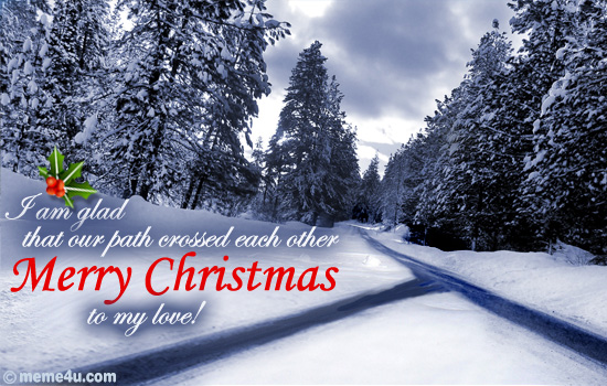 http://media.meme4u.com/ecards/holidays/christmas/christmas-love/651-merry-christmas-my-love.jpg