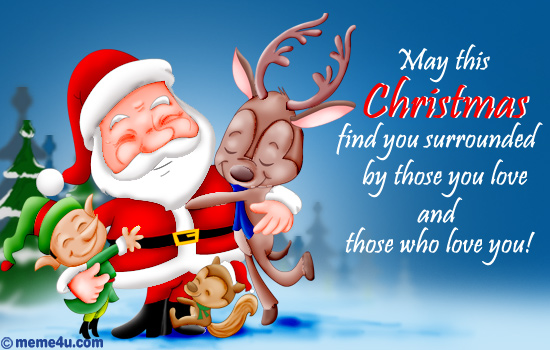 http://media.meme4u.com/ecards/holidays/christmas/merry-christmas/659-surrounded-by-love.jpg