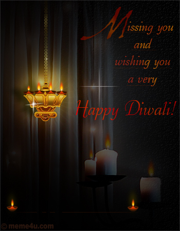 missing you on diwali card, diwali missing you greeting card, diwali missing you card