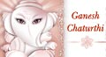 ganesh chaturthi, ganesh chaturthi cards, ganesh chaturthi ecards, ganesh chaturthi greeting cards, ganesh chaturthi greetings ganesh chaturthi postcards, ganesh chaturthi card, cards for ganesh chaturthi