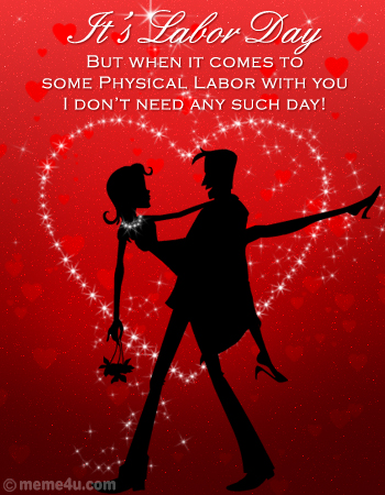 romantic labor day cards, labor day cards for love, labor day ecards for love
