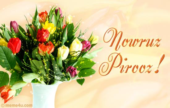Nowruz Pirooz,happy nowruz cards,irianian cards